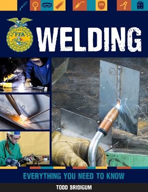 Welding Everything You Need to Know