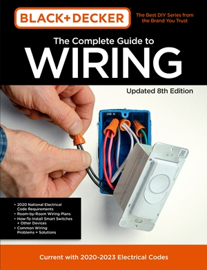 Black & Decker The Complete Photo Guide to Wiring 8th Edition