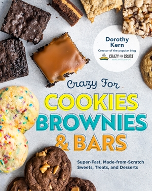Crazy for Cookies, Brownies, and Bars