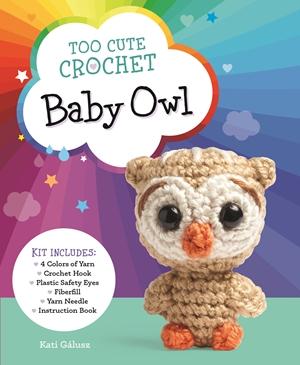 Too Cute Crochet: Baby Owl