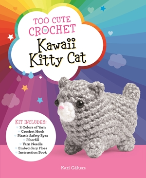 Too Cute Crochet: Kawaii Kitty Cat