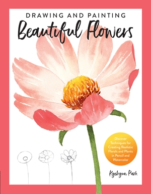 Drawing and Painting Beautiful Flowers