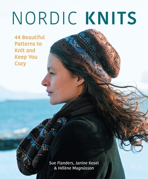 Nordic Knits 50 Beautiful Patterns to Knit and Keep You Cozy