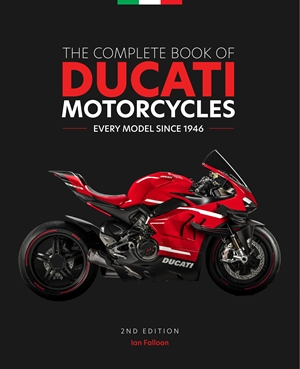 The Complete Book of Ducati Motorcycles, 2nd Edition