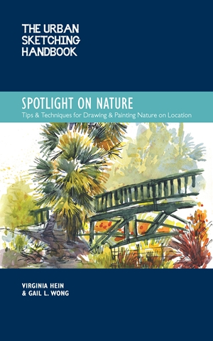 The Urban Sketching Handbook Spotlight on Nature