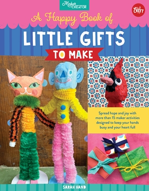 The Happiest Book of Little Gifts to Make
