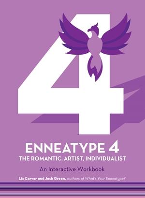 Enneatype 4: The Individualist, Romantic, Artist