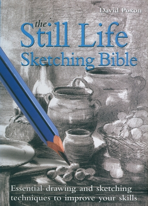 Still Life Sketching Bible