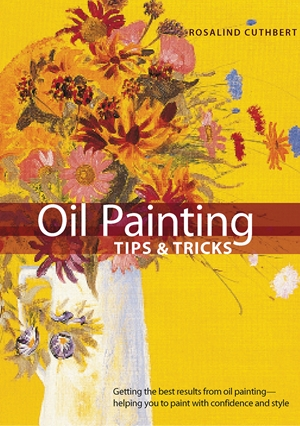 Oil Painting Tips & Tricks