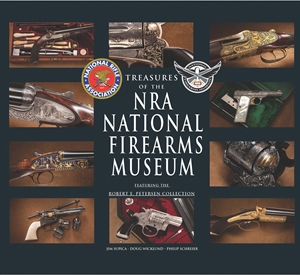 Treasures of the NRA National Firearms Museum