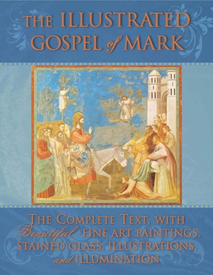 The Illustrated Gospel of Mark