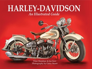Harley-Davidson An Illustrated Guide