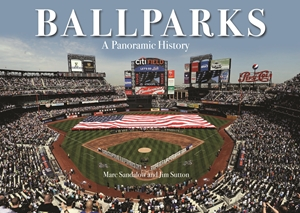 Ballparks a Panoramic History