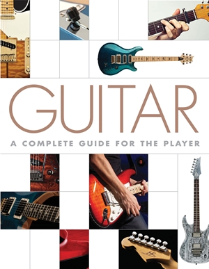 Guitar A Complete Guide for the Player