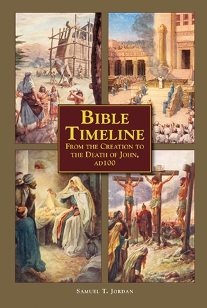 Bible Timeline From Creation to the Death of John 100 AD
