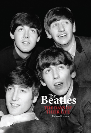 The Beatles The Days of Their Life