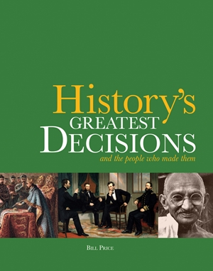 History's Greatest Decisions