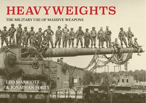 Heavyweights The Military Use of Massive Weapons