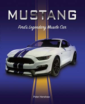 Mustang Ford's Legendary Muscle Car