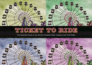 Thrill Rides Roller Coasters, Vertical Drops, and Hair Raising Rides From Around the World