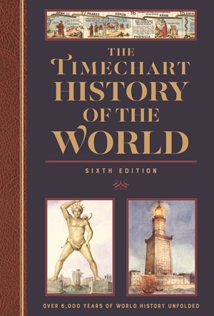The Timechart History of the World 6th Edition