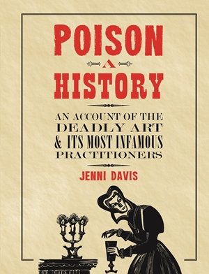 Poison: A History