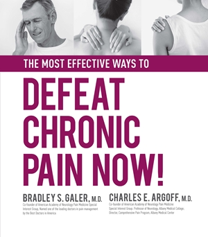 The Most Effective Ways to Defeat Chronic Pain Now