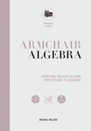 Armchair Algebra Everything You Need to Know From Inters To Equations