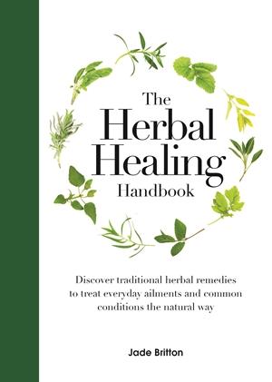 The Herbal Healing Handbook