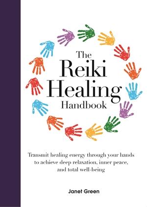 The Reiki Healing Handbook
