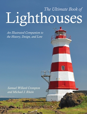 The Ultimate Book of Lighthouses
