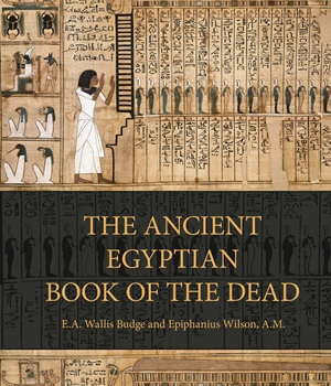 The Ancient Egyptian Book of the Dead