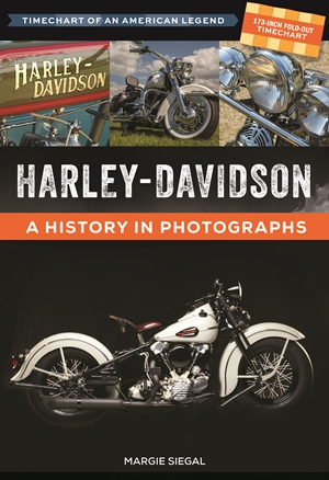 Harley-Davidson: Timechart of an American Legend