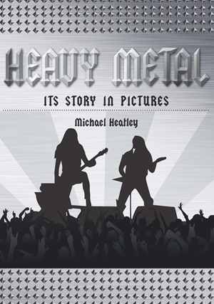 Heavy Metal The Story in Pictures