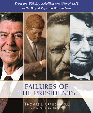The Failures of the Presidents