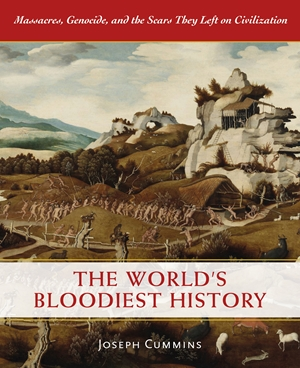 The World's Bloodiest History