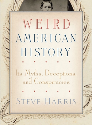 Weird American History