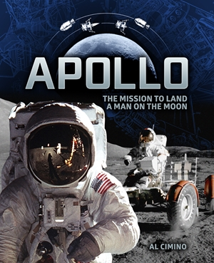 Apollo The Mission to Land a Man on the Moon