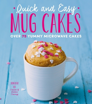 Quick and Easy Mug Cakes