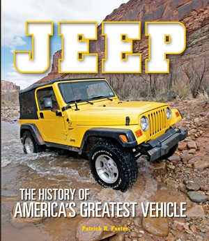 Jeep The History of America's Greatest Vehicle