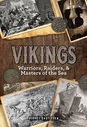 Vikings Warriors, Raiders, and Masters of the Sea