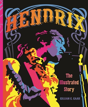 Hendrix The Illustrated Story