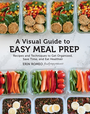 A Visual Guide to Easy Meal Prep