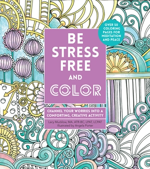 Be Stress-Free and Color