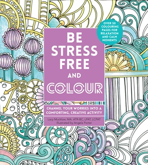 Be Stress-Free and Colour