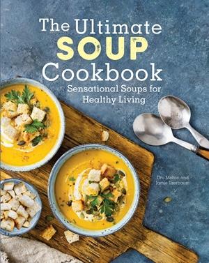 The Ultimate Soup Cookbook