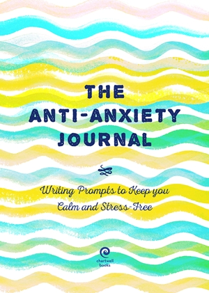 The Anti-Anxiety Journal