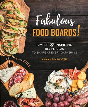 Fabulous Food Boards