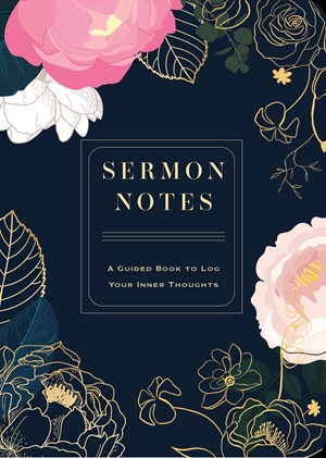 Sermon Notes A Guided Book to Log Your Inner Thoughts
