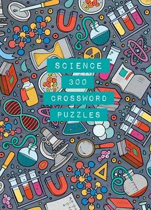 Science: 300 Crossword Puzzles